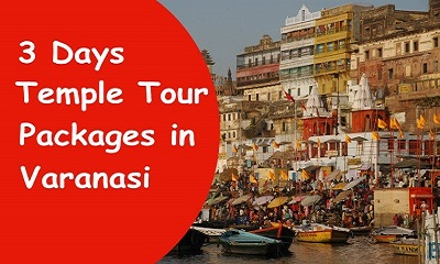 Temple Tour package in Varanasi India