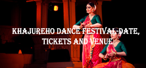 Khajuraho Dance Festival Date And Venue